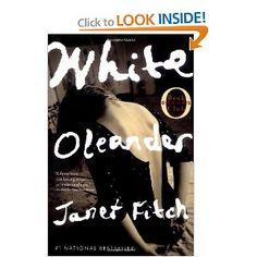 White Oleander (Oprah's Book Club) Loved the way this book flowed like one long poem..