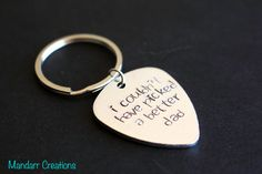 Fathers Day Keychain I Couldn't Have Picked a Better Dad
