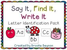 Say It, Find It, Write It - Letter Identification Pack$