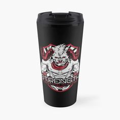 'Strength Be Committed To Yourself Graphic Angry Bull' Travel Mug by Gym Motivation Quotes, Gym Design, Travel Mug, Motivational Quotes, Strength, My Arts, Art Prints, Mugs, Printed