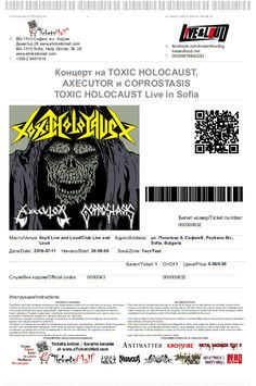 Fans who have purchased online tickets to Toxic Holocaust Live in Sofia earlier and who want to have tickets with the logos of Axecutor and Coprostasis added to them, can download the updated tickets from your account with www.eTicketsMall.com: My Profile / My Orders. By pressing Print you will be able to download your updated ticket. This is only an option available to fans who have purchased their tickets online. You do not have to do it if you do not want to - original tickets are valid…
