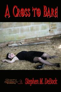 Once Upon a Blog . . .: Book of the Day April 21 --> Reporter Lucille Easton has formed the perfect plan to capture the vampire terrorizing the city. But we know what they say about the best-laid plans. A Cross to Bare, a short story by Stephen M. Debock. Available from Amazon, Barnes and Noble, Smashwords, other fine eBook vendors and Gypsy Shadow Publishing at: http://www.gypsyshadow.com/StephenDeBock.html#Cross