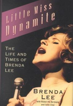 Little Miss Dynamite: The Life and Times of Brenda Lee Brenda Lee, Oldies But Goodies, Little Miss, Music Games, Biography, Singers, Entertaining, Memories, Times