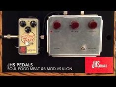 JHS EHX Soul Food Meat & 3 Mod vs Klon Centaur - YouTube
