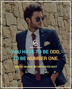 Be Odd...Be number 1..  www.idioticworld.in -- For More Quotes Follow @idiotic.world  -- #money #motivation #success #cash #wealth #grind #lifestyle #business #entrepreneur #luxury #moneymaker #work #successful #hardwork #life #hardworkpaysoff #businessman #passion #millionaire #love #networkmarketing #businessowner #motivational #desire #entrepreneurship #stacks #entrepreneurs #smile #idiotic_world #instagood