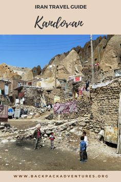 Kandovan Iran: a travel guide - Backpack Adventures