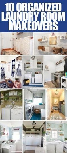 10 organized laundry room makeovers! Some really useful storage  ideas  for small laundries or mudrooms. I would LOVE a mudroom to keep the mess out of the house....well in theory anyway ;-)