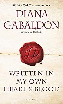 Written in My Own Heart's Blood: A Novel (Outlander Book - Kindle edition by Diana Gabaldon. This is the book I am currently reading on my kindle as I am also watching the Outlander series on Starz. Oh my! An absolutely fabulous book series! Best Books Of 2014, New Books, Good Books, Books To Read, Amazing Books, Children's Books, Outlander Novel, Diana Gabaldon Outlander Series, Book Lists