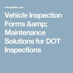 Vehicle inspection reports vehicle inspection forms labels vehicle inspection forms maintenance solutions for dot inspections fandeluxe Gallery