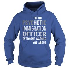 PsycHOTic Immigration Officer Job Shirts #gift #ideas #Popular #Everything #Videos #Shop #Animals #pets #Architecture #Art #Cars #motorcycles #Celebrities #DIY #crafts #Design #Education #Entertainment #Food #drink #Gardening #Geek #Hair #beauty #Health #fitness #History #Holidays #events #Home decor #Humor #Illustrations #posters #Kids #parenting #Men #Outdoors #Photography #Products #Quotes #Science #nature #Sports #Tattoos #Technology #Travel #Weddings #Women