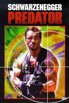 Predator 1987 eh hm maybe if you're into Arnold