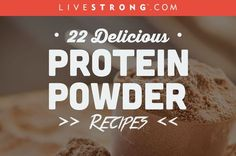 22 Delicious Protein Powder Recipes (That Are NOT Shakes!)