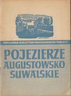 POJEZIERZE AUGOSTOWSKO-SUWALSKIE 1951 (4509824613) - Allegro.pl - Więcej niż aukcje.