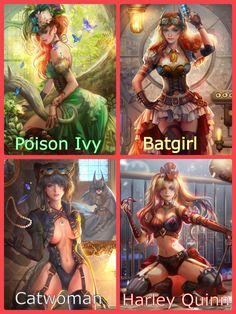Poison Ivy. Batgirl. Catwoman. Harley Quinn.