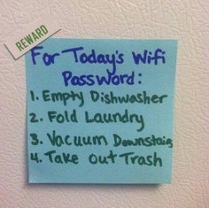 Daily Wifi Password to do list...Change the password daily so kids have to earn the password.