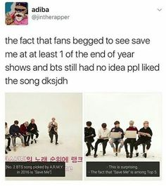 Guys. Honestly. 'Save me' is one of my absolute Jams. How dare you to think A.R.M.Ys didn't liked it that much! ❤