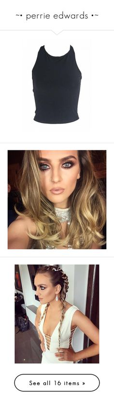 """""""~• perrie edwards •~"""" by ajlee28 ❤ liked on Polyvore featuring tops, crop top, cut-out crop tops, elastic top, beauty products, makeup, face makeup, perrie, perrie edwards and palette makeup"""