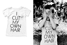 I Cut My Own Hair tshirt boys