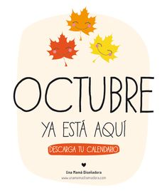 ¡Bienvenido Octubre! (Calenadrio gartuito descargable)