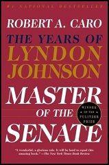 Master of the Senate (The Years of Lyndon Johnson #3)