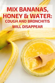Bananas, honey, and water for cough and bronchitis #natural pain