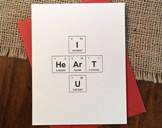 "I Heart U Valentine Periodic Table of the Elements ""I HeArT U"" Geek Love Card"