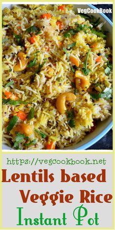 Lentils based Veggie Rice in Instant Pot! Indian Food Recipes, Vegetarian Recipes, Vegan Vegetarian, Healthy Recipes, Rice Recipes, Weeknight Meals, Easy Meals, Legumes Recipe, Garlic Recipes
