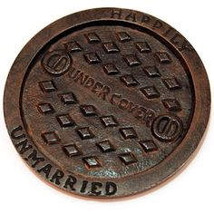 Happily Unmarried - Manhole coasters