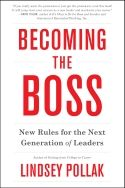 In Becoming the Boss, Lindsey Pollak provides insight on leadership styles, communicating, and resolving people issues for those who aspire to become business leaders, especially individuals in the millennial generation. The book covers preparation, personal branding, essential leadership qualities, prioritizing, delegating, and career growth. It also discusses the value of having mentors and mentoring others.