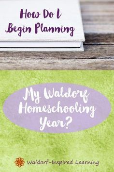 What exactly is involved in homeschool planning? And how do I begin planning my Waldorf homeschooling year? Read these planning truths from Jean Miller. Waldorf Math, Waldorf Curriculum, Waldorf Kindergarten, Waldorf Education, Physical Education, Elementary Education, Curriculum Planning, Homeschool Curriculum, Homeschooling