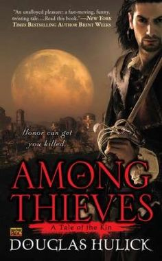 Among thieves : a tale of the Kin / Douglas Hulick