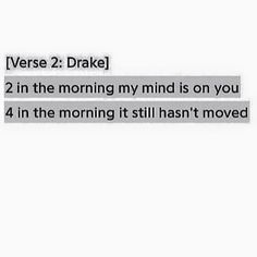 I guess you could say I'm obsessed at this point☽☼☾ Rapper Quotes, Song Quotes, Funny Quotes, Drake Quotes Lyrics, Drake Lyrics Captions, R M Drake, Karma, Caption Quotes, After Life