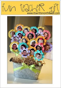 Excellent Teacher Appreciation Week ideas, such as a flower pot with student faces on each flower! See other ideas on Its Written on the Wall blog