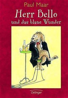 Herr Bello und das blaue Wunder  von Paul Maar. Bücher | Orell Füssli