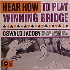 Oswald Jacoby - Hear How to Play Winning Bridge (1961)