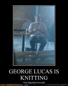 George Lucas is knitting