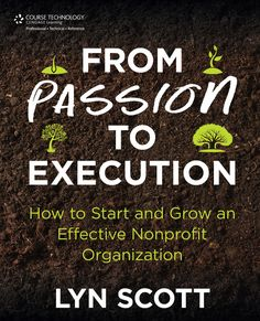 Start and Grow an Effective Non-Profit Organization, 1st Edition - Cengage