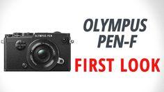 Olympus PEN-F: First Look