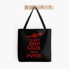 """""""Keep Calm PVP Gamers"""" Tote Bag by HavenDesign 