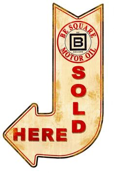 Be Square Motor Oil Sold Here Arrow 24 x 15 Metal Advertising Sign Vintage Reproduction Gas Oil Garage Art Wall Decor by HomeDecorGarageArt on Etsy Vintage Metal Signs, Antique Signs, Art Deco Borders, Car Signs, Old Gas Stations, Garage Art, Advertising Signs, Oil And Gas, Old Antiques