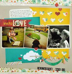InstaLove scrapbook layout by Kelly Goree