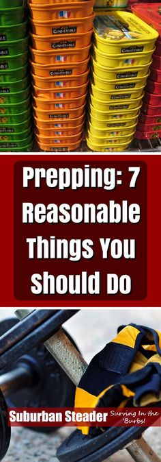 Prepping can be a daunting task when you get down to it.  Check out these seven reasonable places to start so that you'll be more prepared!