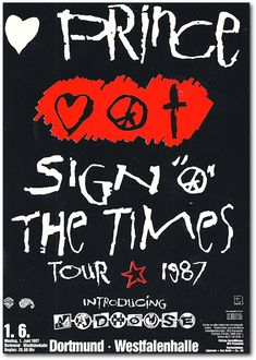 Sign 'O The Times Tour (1987). Prince at his peak artistic powers — an overwhelming presence. Couple that with the murderer's row of musicians that backed him up during the tour and you have undoubtedly the crown jewel of his stellar live performance résumé. One of the biggest missteps in Prince's career was not taking this exhilarating European production to America. A 1987 concert film was released documenting the magic of the Sign 'O The Times Tour.