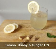 2 Recipes to make Water more Fun LEMON, HONEY AND GINGER FIZZ - Move Love Eat - Health and Fitness Blogger