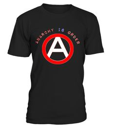 """# Anarchy Is Order & Circle-A Shirt .  Anarchy Is Order & Circle-A T-ShirtRed and White Front Print of a Circle-A anarchy symbol and rounded slogan """"Anarchy Is Order""""This design works best on dark backgrounds. There is an alternative print for lighter shirts available in the store too.Color Choice:Scroll  down for thumnails of all products with this design. Choose the color  of the selected product below the thumbs. All  our shirts for anarchists are printed from 300 DPI surce image for…"""