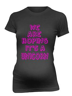 We Are Hoping It's A Unicorn T-Shirt Maternity T Shirt Pregnancy Shirt Pregnant Tee Funny Maternity on Etsy, $29.50