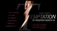 Check out the new trailer for TYLER PERRY'S TEMPTATION, Now Playing.