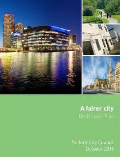 SALFORD COUNCIL LOCAL PLAN FOR NEXT TWENTY YEARS OF DEVELOPMENT....  http://manchestermoneyman.com - Mortgage Broker in Manchester  #Manchester   #Mortgage   #Broker