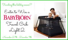 Traveling this holiday season? Enter to WIN a BABYBJÖRN Travel Crib Light 2! - Viva Veltoro