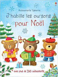 Amazon.fr - J'habille les oursons pour Noël - Autocollants Usborne - Felicity Brooks, Meg Dobbie, Ag Jatkowska, Veronique Duran - Livres